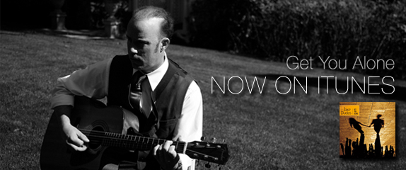 NOW ON iTUNES – Get You Alone.