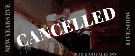 12.31.20 – Burleigh Falls Inn – CANCELLED
