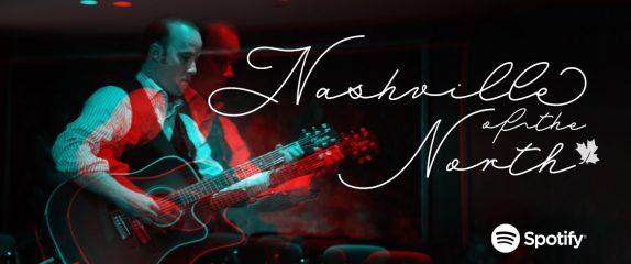 Nashville of the North – Spotify playlist.